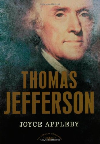 Thomas Jefferson: The American Presidents Series: The 3rd President, 1801-1809