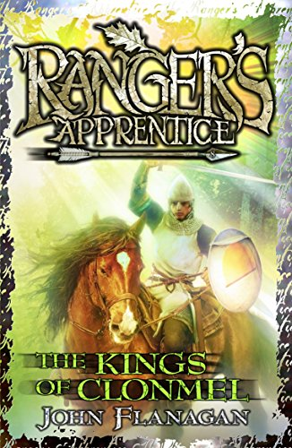 Ranger's Apprentice 8:The Kings of Clonmel by Flanagan, John (2011) Paperback (Rangers Apprentice 8 The Kings Of Clonmel)