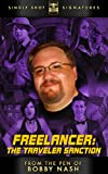 Freelancer: The Traveler Sanction (From the Pen of Bobby Nash Book 1)
