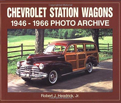 Chevrolet Station Wagons, 1946-1966: Photo Archive