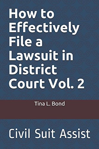 How to Effectively File a Lawsuit in District Court Vol.2: Civil Suit (Civil Suits)
