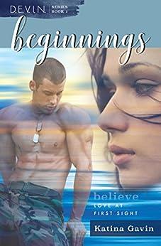 Beginnings: Romantic Military Suspense (D.E.V.I.N. Series Book 1) by [Gavin, Katina]