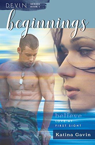 Beginnings: Romantic Military Suspense (D.E.V.I.N. Series Book 1)