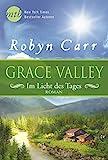 Grace Valley - Im Licht des Tages (New York Times Bestseller Autoren: Romance)