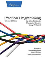 Practical Programming: An Introduction to Computer Science Using Python 3