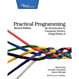 Practical Programming: An Introduction to Computer Science Using Python 3 (Pragmatic Programmers)