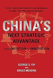 China's Next Strategic Advantage: From Imitation to Innovation (MIT Press)