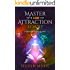 Law of Attraction: Master the Law of Attraction: 7 steps in 17 little days (How to Manifest Abundance Secret)