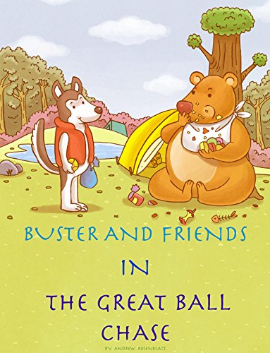 e70262ee9eb8 Children's book: BUSTER THE DOG AND FRIENDS IN THE GREAT BALL CHASE ...