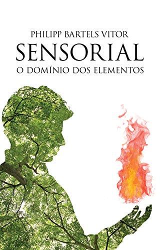 Sensorial: O Domínio dos Elementos