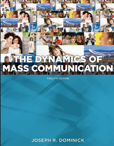 Download Dynamics of Mass Communication: Media in Transition, 12th edition Pdf