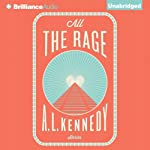 All the Rage: Stories | A. L. Kennedy