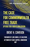 img - for The Case for Commonwealth Free Trade: Options for a new globalization book / textbook / text book