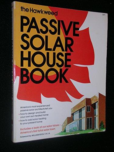 Hawkweed Passive Solar House Book