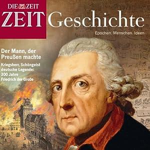 Mythos Friedrich (ZEIT Geschichte) Hörbuch