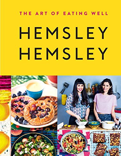 The Art of Eating Well: Hemsley and Hemsley (Special Nose Art)