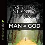 Man of God: Leading Your Family by Allowing God to Lead You | Charles F. Stanley