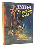 img - for India, No Problem, Sahib: A Tour of India and Her Railways book / textbook / text book