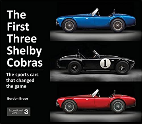 The First Three Shelby Cobras The Sports Cars That Changed The