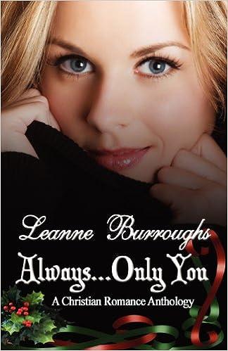 Always...only You por Leanne Burroughs Gratis