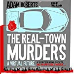 The Real-Town Murders | Adam Roberts
