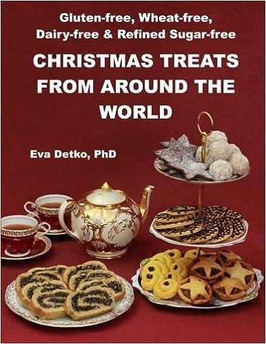 Gluten Free Wheat Free Dairy Free Refined Sugar Free Christmas