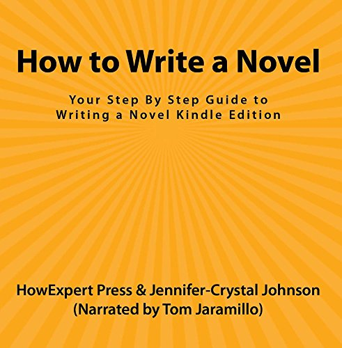 Price comparison product image How to Write a Novel: Your Step By Step Guide to Writing a Novel Kindle Edition