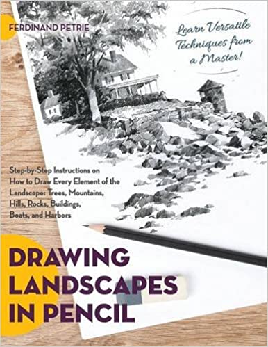 drawing landscapes in pencil ferdinand petrie 9781626543867