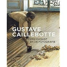 Gustave Caillebotte: Een Impressionist En De Fotografie