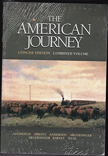 American Journey, The, Concise Edition, Combined Volume with Primary Source: Documents in U.S. History (CD- ROM)