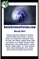 Daily Science Fiction Stories of March 2011 Kindle Edition