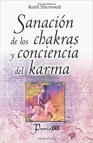 Sanacion de los chakras y conciencia del karma (Spanish ...