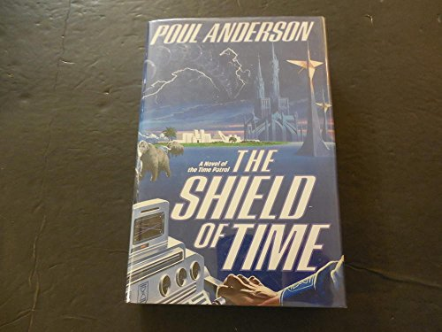 The Shield Of Time hc Poul Anderson 1st Edition Sep 1990 Tom - Edition Shield 1st