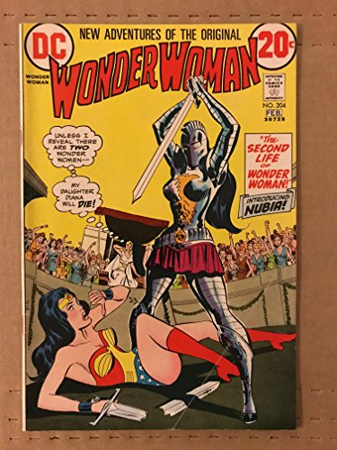 Wonder Woman 1973 #204 first printing DC comic book. First Appearance of Nubia, Wonder Woman's sister!