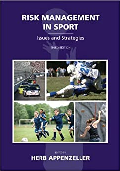 Risk Management in Sport: Issues and Strategies, Third Edition