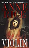 Violin by Anne Rice (1999-09-07)