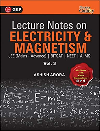 Lecture Notes on Electricity & Magnetism- Physics Galaxy