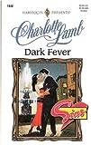 Dark Fever, Charlotte Lamb, 0373118406