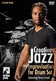 Yoron Israel: Creative Jazz Improvisation for Drum Set
