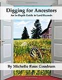 Digging for Ancestors, Michelle Goodrum, 1493527967