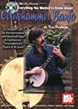 Everything You Wanted to Know about Clawhammer Banjo, Ken Perlman, 0786658908