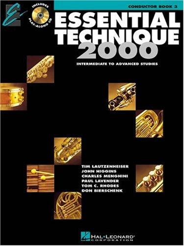 Esssential Technique 2000 Intermediate to Advanced Studies, Conductor Book 3 (Intermediate To Advanced Studies, Conductor Book 3)