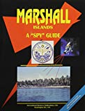 Marshall Islands: A Spy Guide (World Country Study Guide Library)