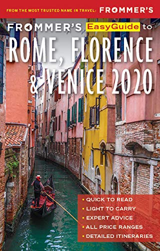 Frommers EasyGuide to Rome, Florence and Venice 2020