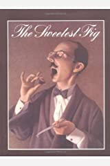The Sweetest Fig Hardcover