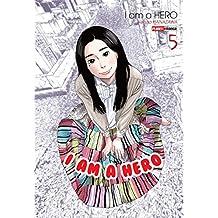 I Am a Hero - Volume 5
