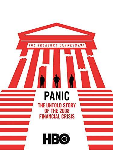 (Panic: The Untold Story of the 2008 Financial Crisis)