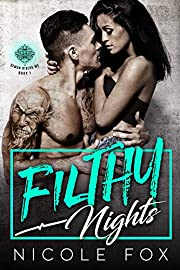 Filthy Nights: A Bad Boy Motorcycle Club Romance (Demon Riders MC Book 1)