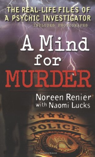 A Mind for Murder: The Real-Life Files of a Psychic Investigator (Berkley True Crime) PDF