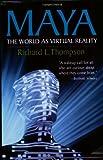 Maya: The World as Virtual Reality
